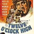 Films, May 07, 2018, 05/07/2018, Henry King's Oscar-Winning Twelve O'Clock High (1949): Ragtag Unit Shapes Up