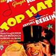 Films, April 26, 2018, 04/26/2018, Mark Sandrich's Top Hat (1935): Fred and Ginger Hoof It
