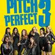 Films, May 17, 2018, 05/17/2018, Trish Sae's Pitch Perfect 3 (2017): musical comedy
