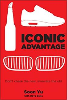 Author Readings, June 14, 2018, 06/14/2018, Iconic Advantage: Don't Chase the New, Innovate the Old