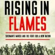 Author Readings, July 25, 2018, 07/25/2018, Rising in Flames: Sherman's March and the Fight for a New Nation