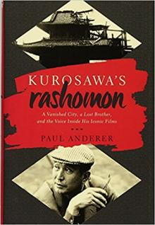 NYC, 08/13/2018, 12:30PM  Kurosawa's Rashomon: A Vanished City, a