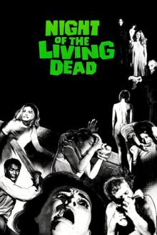 Films, October 31, 2018, 10/31/2018, Night of the Living Dead (1968): Classic Horror Film