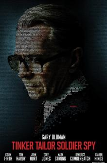 Screenings, October 12, 2018, 10/12/2018, Tinker Tailor Solider Spy (2011): a Cold War espionage film