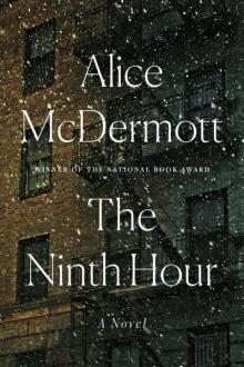 Book Clubs, November 01, 2018, 11/01/2018, Alice Mcdermott's The Ninth Hour