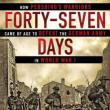 Lectures, September 28, 2018, 09/28/2018, Forty-Seven Days: How Pershing's Warriors Came of Age to Defeat the German Army in World War I