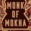 Book Clubs, November 28, 2018, 11/28/2018, Dave Eggers' The Monk of Mokha