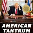 Author Readings, October 23, 2018, 10/23/2018, American Tantrum: The Donald J. Trump Presidential Archives