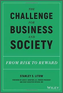 Author Readings, October 09, 2018, 10/09/2018, The Challenge for Business and Society: From Risk to Reward