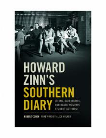 Author Readings, October 09, 2018, 10/09/2018, Howard Zinn's Southern Diary: Sit-ins, Civil Rights, and Black Women's Student Activism