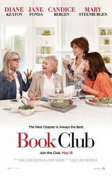 Films, February 15, 2019, 02/15/2019, Book Club (2018): Four Friends Read Fifty Shades of Grey StarringDiane Keaton and Jane Fonda