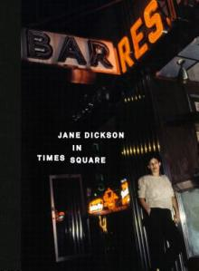 Author Readings, November 01, 2018, 11/01/2018, Jane Dickson in Times Square: When New York Was New York