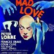 Films, October 31, 2018, 10/31/2018, Mad Love (1935): An adaptation of a French fantasy novel