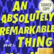 Book Clubs, October 24, 2018, 10/24/2018, An Absolutely Remarkable Thing: An Overnight Celebrity
