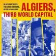 Author Readings, November 01, 2018, 11/01/2018, Algiers, Third World Capital: Freedom Fighters, Revolutionaries, Black Panthers