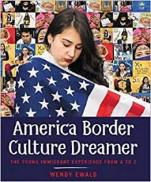 Book Signings, November 01, 2018, 11/01/2018, America Border Culture Dreamer: The Young Immigrant Experience from A to Z
