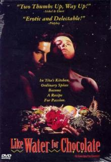 Films, November 30, 2018, 11/30/2018, Like Water for Chocolate (1992): Mexican film based on a novel