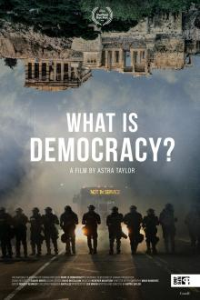 Films, November 01, 2018, 11/01/2018, What Is Democracy? (2018): Philosophical Documentary