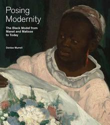 Symposiums, November 09, 2018, 11/09/2018, Posing Modernity: The Black Model from Manet to Matisse to Today