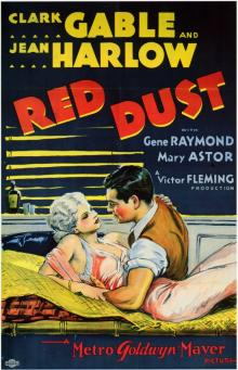 Films, April 17, 2019, 04/17/2019, Red Dust (1932): Romantic Drama With Clark Gable