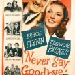 Films, December 13, 2018, 12/13/2018, Never Say Goodbye (1946): Romantic comedy with Oscar nominee Eleanor Parker