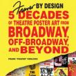 Author Readings, December 13, 2018, 12/13/2018, Fraver by Design: 5 Decades of Theatre Poster Art from Broadway, Off-Broadway, and Beyond