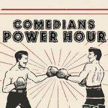 Comedy Clubs, November 30, 2018, 11/30/2018, Comedians' Power Hour