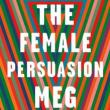 Author Readings, December 11, 2018, 12/11/2018, The Female Persuasion: The Eternal Struggles