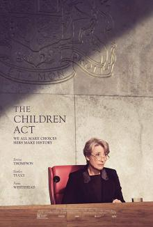 Films, February 22, 2019, 02/22/2019, The Children Act (2017): Drama with Emma Thompson