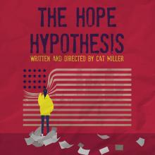 Staged Readings, December 13, 2018, 12/13/2018, The Hope Hypothesis: a dark comedy