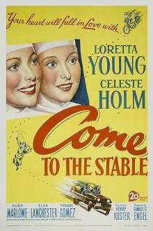 Films, December 30, 2019, 12/30/2019, Come to the Stable (1949): Seven Time Oscar Nominated Comedy Drama