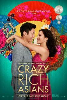 Films, August 24, 2019, 08/24/2019, Crazy Rich Asians (2018): Romantic Comedy Based On Bestseller
