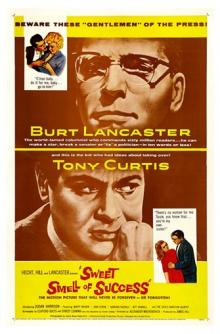 Films, February 05, 2020, 02/05/2020, Sweet Smell of Success (1957): Power of the Press