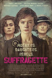 Films, March 11, 2019, 03/11/2019, Suffragette (2015): British Women Struggle To Get The Right To Vote Starring Meryl Streep