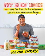 Author Readings, January 17, 2019, 01/17/2019, Fit Men Cook: 100+ Meal Prep Recipes for Men and Women -- Always #HealthyAF, Never Boring