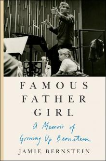 Author Readings, January 15, 2019, 01/15/2019, Famous Father Girl: What It's Like to Be Leonard Bernstein's Daughter