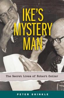 Author Readings, January 14, 2019, 01/14/2019, Ike's Mystery Man: The Secret Lives of Robert Cutler