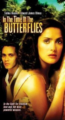Films, January 26, 2019, 01/26/2019, In the Time of the Butterflies (2001): Drama with Salma Hayek