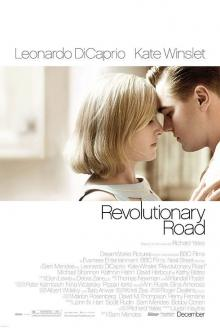 Films, February 22, 2019, 02/22/2019, Revolutionary Road (2008): Three time Oscar winning drama with Leonardo DiCaprio and Kate Winslet