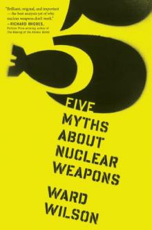 Lectures, February 22, 2019, 02/22/2019, The Realist Case for Eliminating Nuclear Weapons