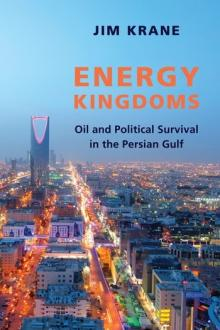 Author Readings, January 29, 2019, 01/29/2019, Energy Kingdoms: Oil and Political Survival in the Persian Gulf