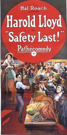 Screenings, February 12, 2019, 02/12/2019, CANCELED Silent film with live accompaniment: Safety Last! (1923): legendary comedy starring Harold Lloyd
