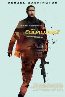 Films, January 22, 2019, 01/22/2019, The Equalizer 2 (2018): Struggle for justice starring Denzel Washington