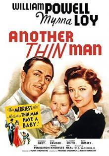 Films, January 26, 2019, 01/26/2019, Another Thin Man(1939): Third movie of the Thin Manseries
