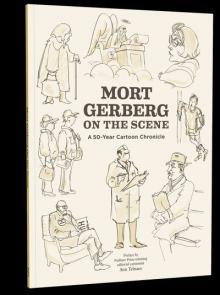 Author Readings, January 30, 2019, 01/30/2019, Mort Gerberg on the Scene: A New Yorker  Cartoonist's 50-Year Retrospective