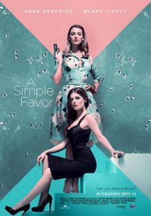 Films, April 19, 2019, 04/19/2019, A Simple Favor (2018): Comedy Drama Based On A Novel