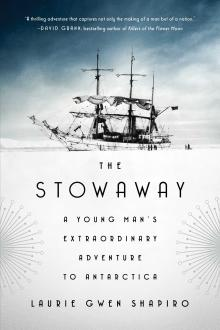 Author Readings, February 19, 2019, 02/19/2019, The Stowaway: A Young Man's Extraordinary Adventure to Antarctica
