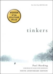 Author Readings, February 14, 2019, 02/14/2019, Tinkers: Tenth Anniversary of the Pulitzer-Winning Novel