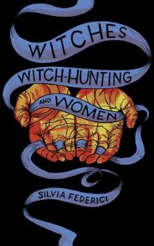 Author Readings, February 25, 2019, 02/25/2019, Witches, Witch-Hunting, and Women: Today's Violence Against Women