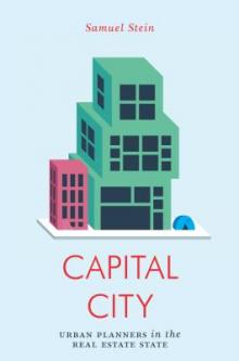 Author Readings, February 28, 2019, 02/28/2019, Capital City: Gentrification and the Real Estate State